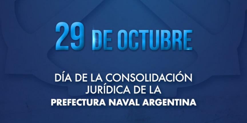 PREFECTURA NAVAL ARGENTINA: 29 de octubre de 1896, día de su consolidación jurídica